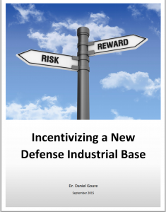 Incentivizing a New Defense Industrial Base.pdf