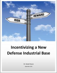 Incentivizing a New Defense Industrial Base.pdf